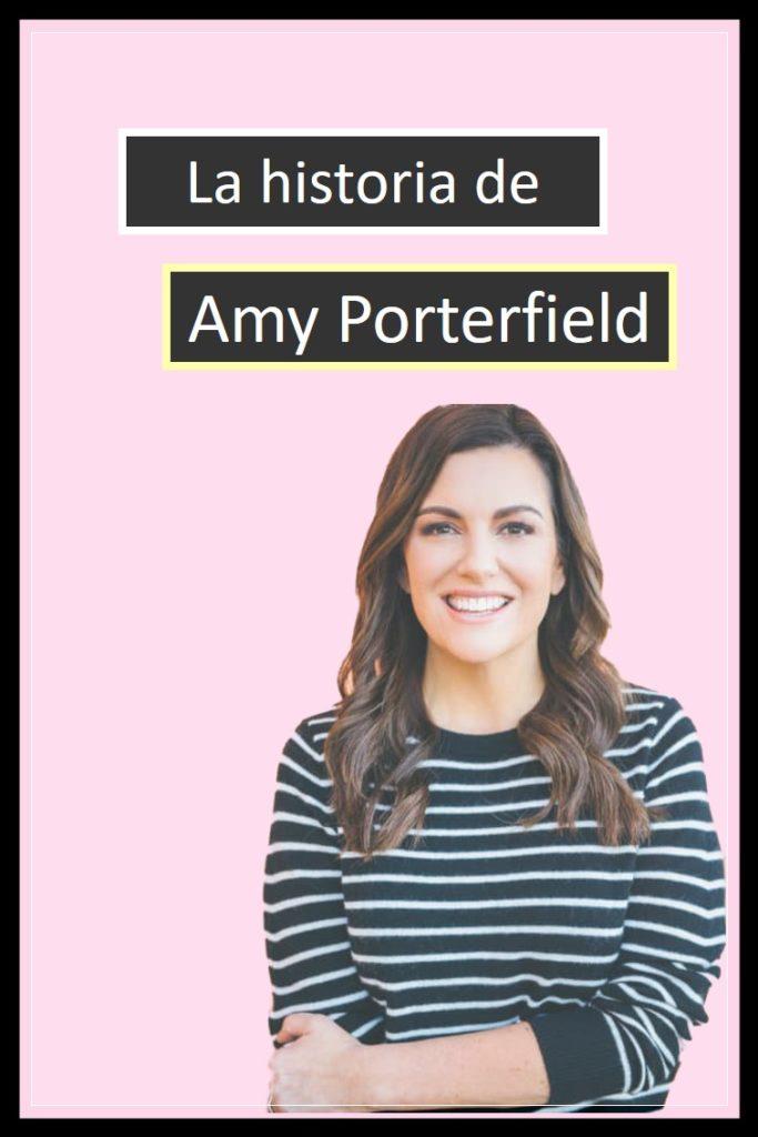 La historia de Amy Porterfield